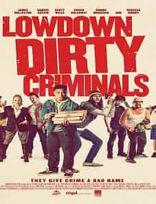 Lowdown-Dirty-Criminals-2020-subsmovies